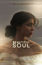 Beautiful Soul | A Cover Book n°2 by clairesofie