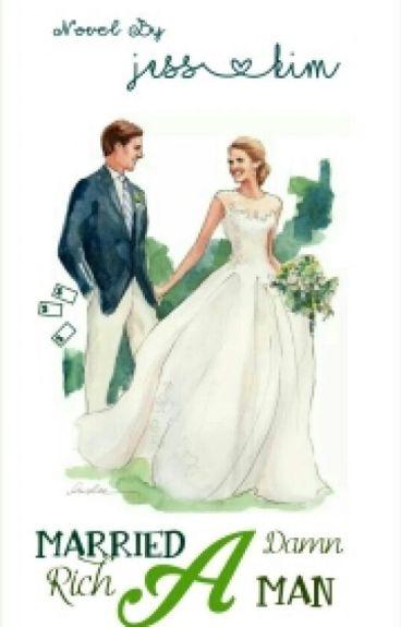 Married a (Damn) Rich Man (slow slow update)