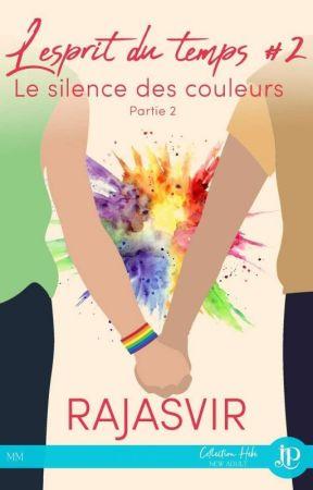Le silence des couleurs (saga L'esprit du Temps)- Tome 2. by Rajasvir