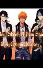 ❂Bleach!: A New School. A New Start!❂ by Kureijisanshain