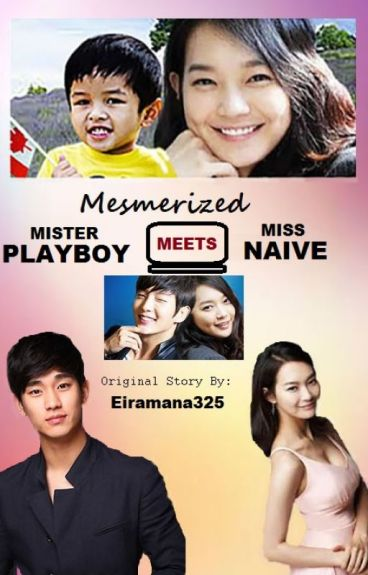 Mesmerized:  Mr. Playboy Meets Ms. Naive (Completed)