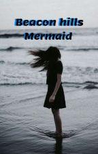 Beacon Hills Mermaid by MPereira_T2