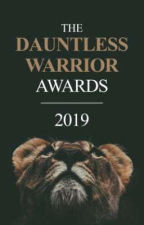 The Dauntless Warrior Awards || 2019 || CLOSED by _DauntlessWarriors__