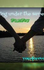 Living under the same roof (FANFIC-my own ending ^_^) ♥♥♥ by SoonToBeFamousWriter
