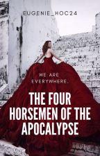 The Four Horsemen of the Apocalypse by Eugenie_hoc24
