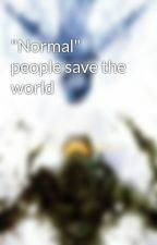 """Normal"" people save the world by dualshot"