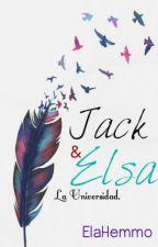 Jack & Elsa; La Universidad (En edición) by ElaHemmo