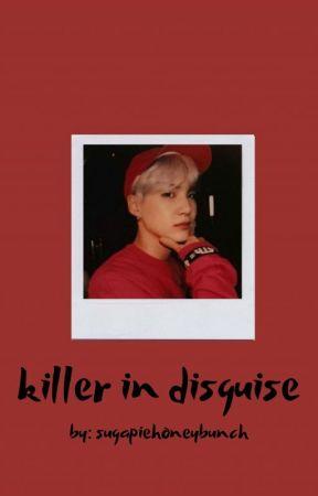 killer in disguise|| m.yg by sugapiehoneybunch