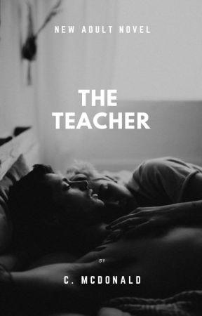 The Teacher {mature} by cxmcdonald