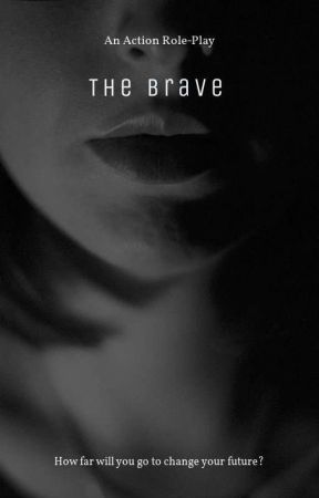 The Brave (Astrology Rp) by DianaIlarraza