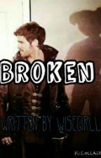 Broken  ((Once upon a time)) by Circus_MayhemX