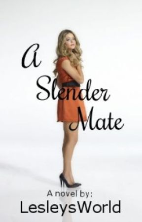 A Slender Mate by LesleysWorld
