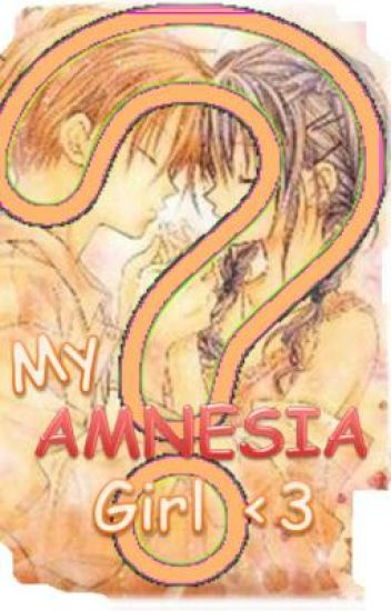 My Amnesia Girl (my dreamboy's sequel)