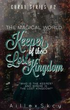 The Magical World II: Keeper of the Lost Kingdom by AillexSkcy
