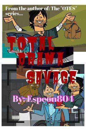 Total Drama Savage by Espeon804