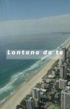Lontana da te by lilly072018