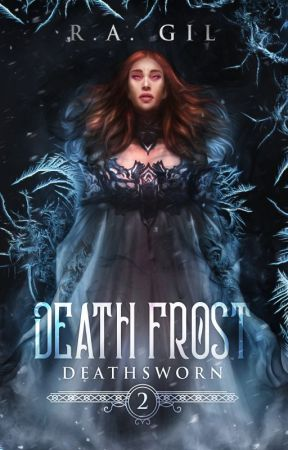 [BRB ON JULY] Death Frost | Deathsworn #2 by MyLovelyWriter