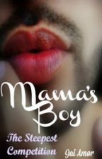 Mama's Boy by lolipopmix
