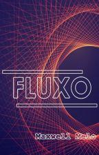 FLUXO by SwellMello