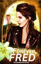 Forever, Fred ⇘ Fred Weasley by microwavedcoffee