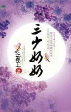 Tam thiếu phu nhân - Xuyên không - Hoàn by hanachan89