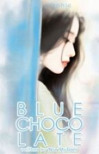 Blue Chocolate - Baekhyun's Story by Nurmuliani