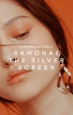 Ramona & The Silver Screen   ✔︎ by northlanes