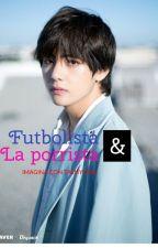 """EL FUTBOLISTA Y LA PORRISTA """" imagina con Taehyung"""" by MARIANAPZ1"""