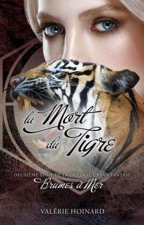 Brumes à Mer, Tome 2 : La Mort du Tigre by PassionHell