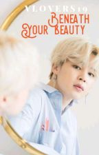 Beneath Your Beauty (Vmin) by Vlovers19