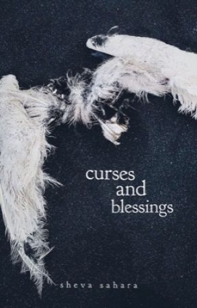 curses and blessings  by shevasahara