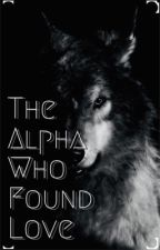 The Alpha Who Found Love ||Larry|| by it-is-what-it-is