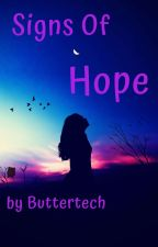 Signs Of Hope by Buttertech