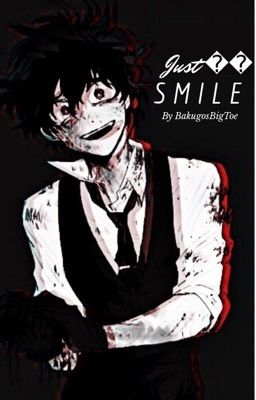 (Complete) Just Smile 🤐 (evil deku x bakugou omegaverse au ...