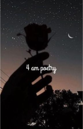 4 am poetry  by irlerror