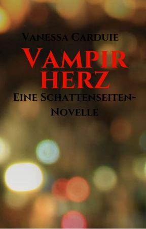Vampirherz - Eine Schattenseiten-Novelle by VanessaCrd