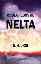 Os segredos de Nelta by brunahedler