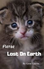 Flerae: Lost on Earth by Kiwisandwitchesmeow2