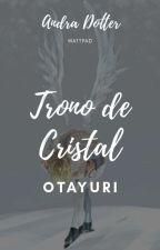 Trono de Cristal by andra_dotter