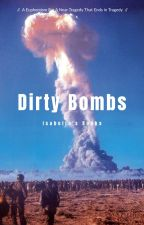 Dirty Bombs (Book 1) by MissIsabellaV