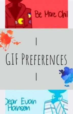 DEH & BMC Gif Preferences by just_two_weirdos