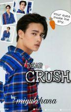 Dear Crush, by miyukihana_