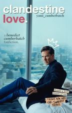 Clandestine Love | B. Cumberbatch by yanii_cumberbatch
