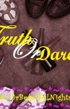 Truth or Dare (One Shot) by UrBeautifulNightmare