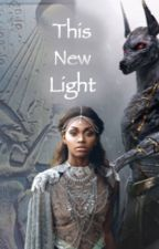 This New Light by Holden21