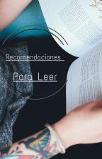 Recomendaciones De Historias (Personal) by ailime111