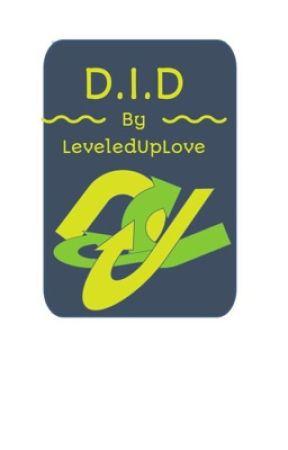 D.I.D  by LeveledUpLove
