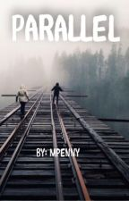Parallel by mpenny