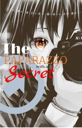 The Paparazzo with a Secret by Kurokoki