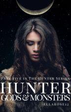 Hunter: Gods & Monsters by ellarose12